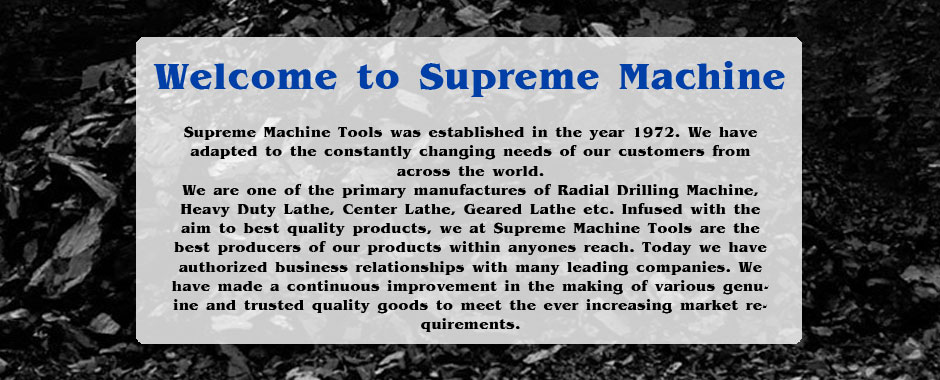 <h1>SUPREME Machine Tools.</h1><p>Manufacture All Types Of Coal Briquetting Machine.</p>